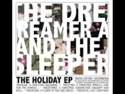 The Dreamer and the Sleeper-Last Christmas