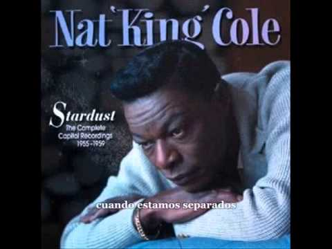 Nat King Cole - Do Nothing Till You Hear From Me
