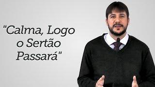 """""""Calma, Logo o Sertão Passará"""" - Herley Rocha"""