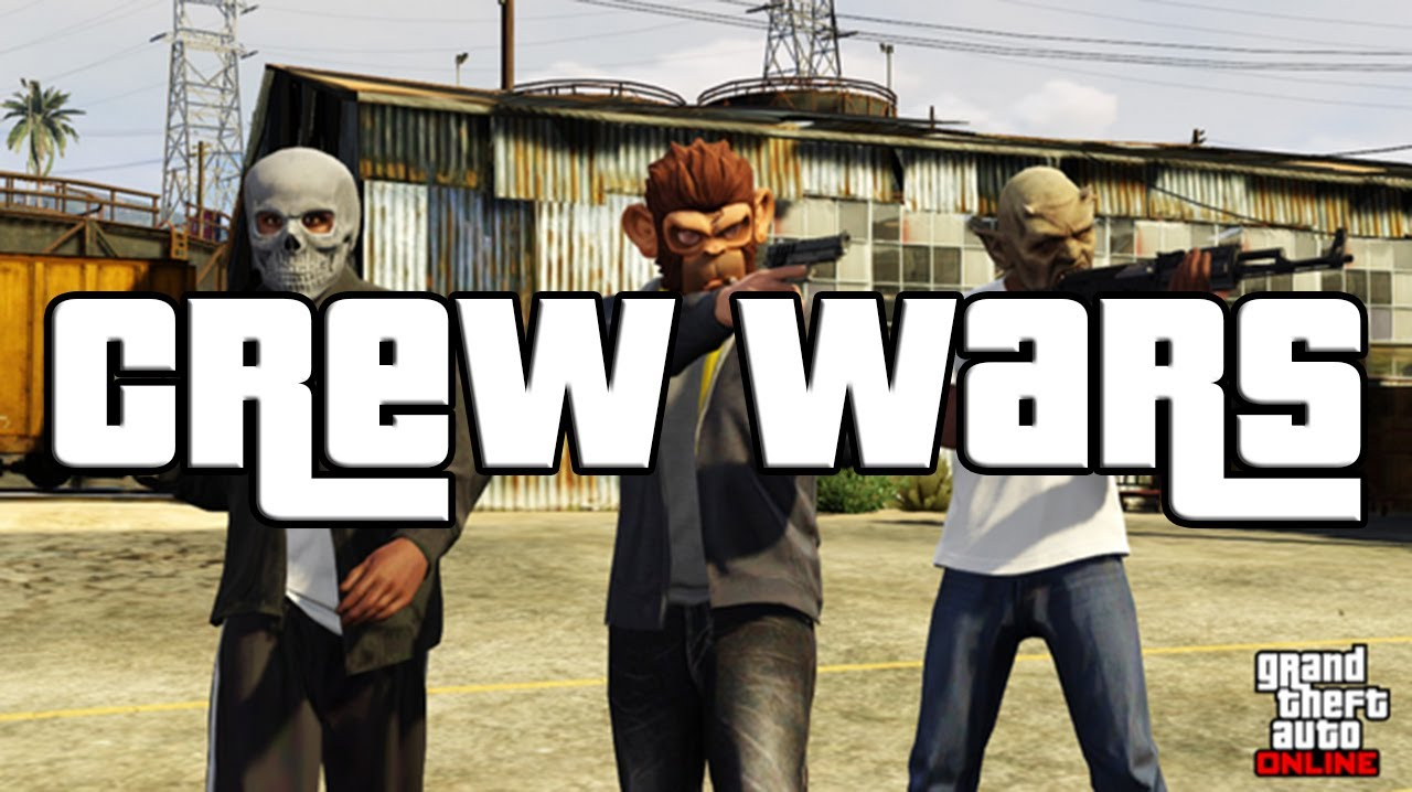 Online Crew Gta 5 Gta 5 Online Wishes Crew Wars