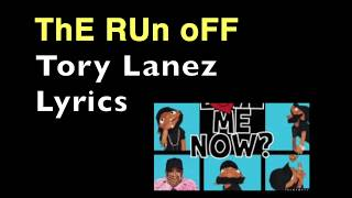 The Run Off Tory Lanez