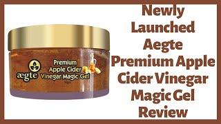 Aegte Premium Apple Cider Vinegar Magic Gel Review
