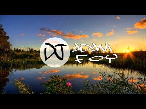 House Mix #1 ¦ Adam Foy
