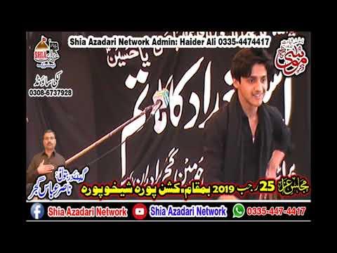 Zakir Ali Abbas Askari    25 Rajab 2019   Kishan Pura Sheikhpura