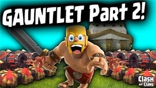 "Clash of Clans - 100 Trophies in 3 Defenses - ""The Gauntlet LIVES!"""