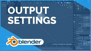 Render Output Settings - Blender 2.80 Fundamentals
