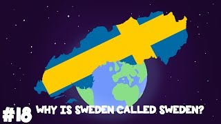 How did Sweden get its Name?