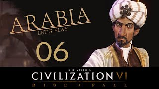 Deity Arabia | Civilization 6 Let's Play | Episode 6 [Overwhelming Odds]