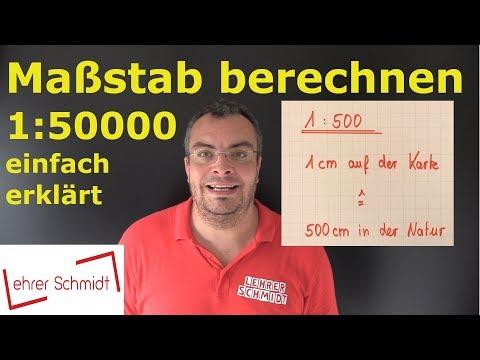 Maßstab berechnen - Maßstab umrechnen   1:50.000 / 1:20000 - einfach erklärt   Lehrerschmidt