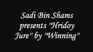 Hridoy Jure by Winning