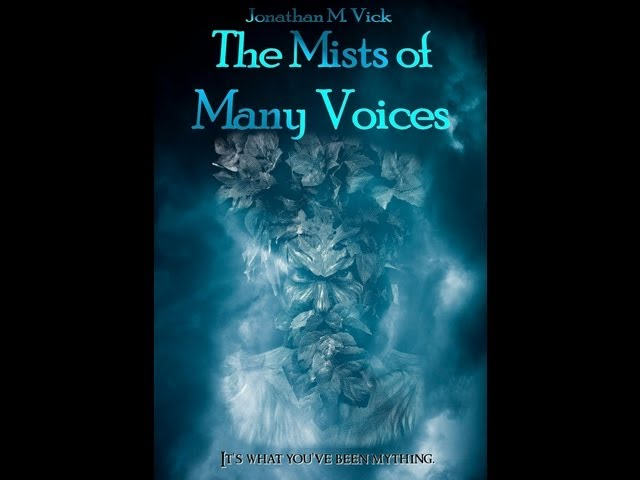 The Mists of Many Voices book trailer #1
