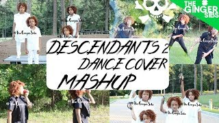 Descendants 2 Movie Dance Cover Mashup | Chillin' Like a Villain, It's Goin' Down, What's My Name,