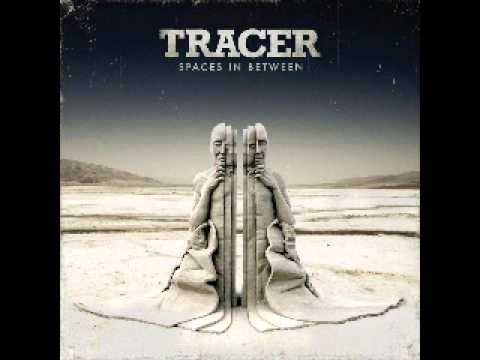Tracer - Too Much