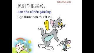 1001 câu giao tiếp Tiếng Trung thông dụng nhất cho người mới bắt đầu tập 2 - Tiếng Trung 518