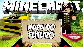 MAPA DO FUTURO! - Minecraft (NOVO)