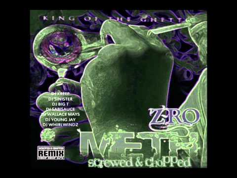 05. Z-Ro - Southern Girl (DJ Whirlwindz) Screwed & Chopped
