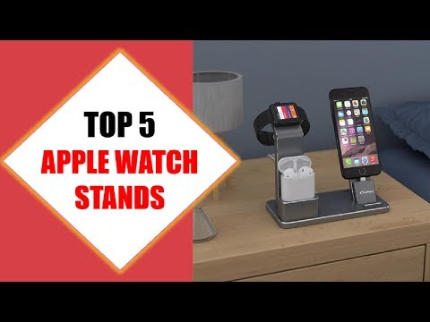 Top 5 Best Apple Watch Stands 2018 | Best Apple Watch Stand Review By Jumpy Express