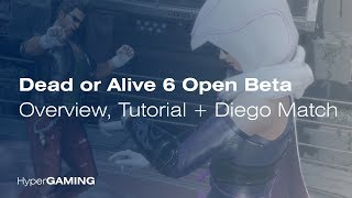 Dead or Alive 6 Open Beta (PS4) - Overview, Tutorial & Diego Match