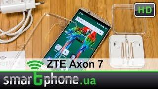 ZTE Axon 7 - Обзор смартфона