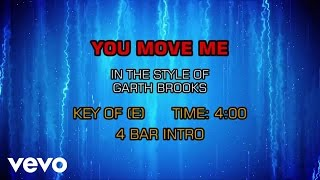 Watch Garth Brooks You Move Me video