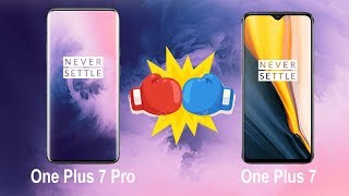 One Plus 7 Pro V/s One Plus 7 Difference Comparison & Specifications & Opinion In Hindi