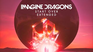 Download Lagu Imagine Dragons - Start Over (Extended) Gratis STAFABAND