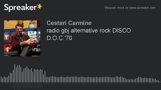 radio gbj alternative rock DISCO D.O.C.'70 (part 7 di 7)