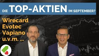 Wirecard, Evotec, Vapiano uvm. | Feedback September 2018 | echtgeld.tv (10.09.2018)