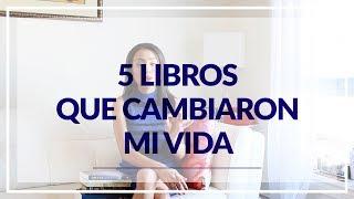5 Libros Que Cambiaron Mi Vida - AlexandraTV