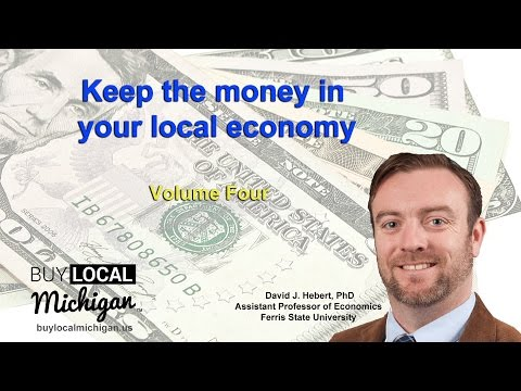 Meaning of buy local-Keep money in the local economy of Michigan