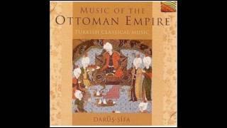 Music of The Empire Ottoman 01 Muhayyerkurdi Saz Semai