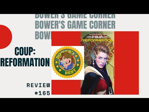 Bower's Game Corner: Coup: Reformation Review