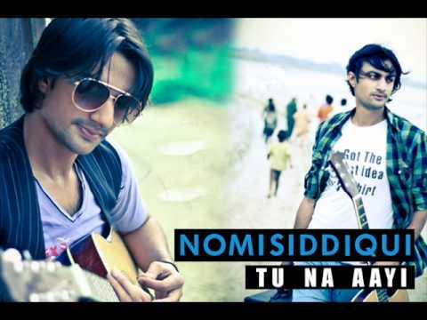 Nomi Siddiqui - Tu Na Aayi