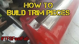 TFS: How to Build Trim Pieces #TFSFastFab