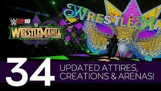 WWE 2K18: 34 Updated WrestleMania Attires, Creations & Arenas! (PS4/XB1)