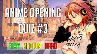 Anime Opening Quiz (Blind test) #3?30 Openings ?[Easy-Medium-Hard]
