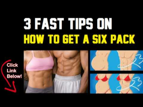 How to Get a Six Pack FAST - Learn Fastest Ways on How to Getting a Six Pack Fast!