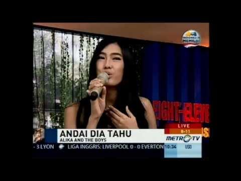 Alika and The Boys - Andai Dia Tahu (Live) @ 811 Show Metro TV