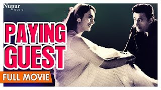 Paying Guest 1957 Full Movie | Dev Anand, Nutan | Hindi Classic Movies | Nupur Audio
