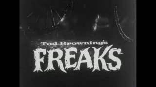 TOD BROWNING'S FREAKS - (1931) Trailer