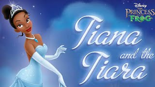 Disney Princess And The Frog Tiana And The Tiara Lovely Game For  Children