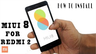 MIUI 8 - For Redmi 2/ Prime (How To Install + Overview)