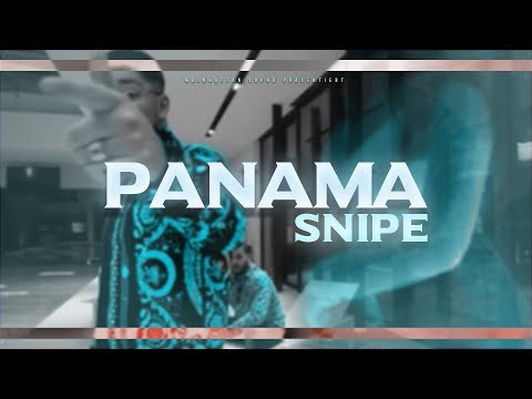 SNIPE ►PANAMA◄ [Official HD Video] Prod. by GLAZZY