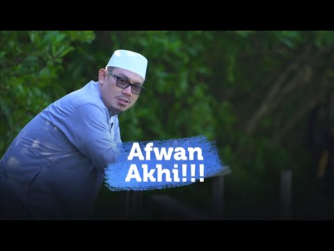 Motivasi Islami - Afwan Akhi - Ustadz Ahmad Zainuddin, Lc.