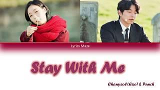 CHANYEOL, PUNCH -  Stay With Me - OST Part 1 - Goblin - arabic sub + lyrics