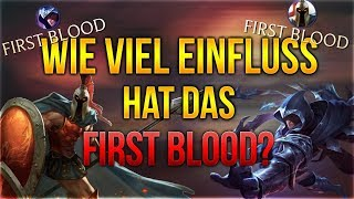 Wie viel Einfluss hat das First Blood? [League of Legends] [Deutsch / German]