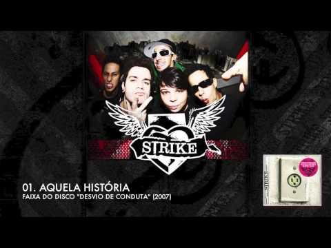 Strike - Aquela Historia