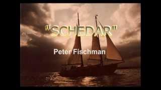 Schedar - a sailing song by Peter Fischman