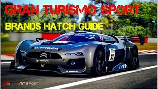 GT Sport - Tip/Guide For FASTER LAP TIMES (Brands Hatch)