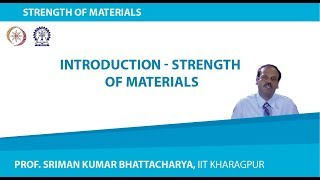 Civil - Strength of Materials - Prof. S.K.Bhattacharyya